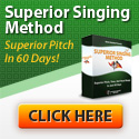 Superior Singing Method